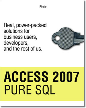 Access 2007 Pure SQL - Click here to buy the book.